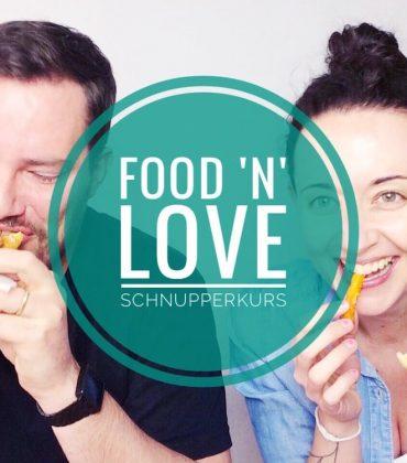 Trommelwirbel: Der kostenlose, 3-tägige Food 'n' Love Schnupperkurs ist da!