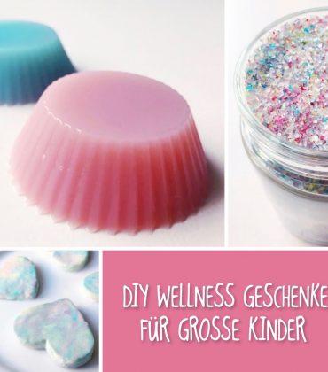 DIY Wellness Geschenke für große Kinder