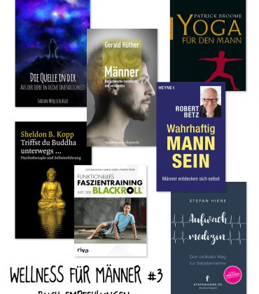 Wellness für Männer – Buchempfehlungen für Kopf & Körper