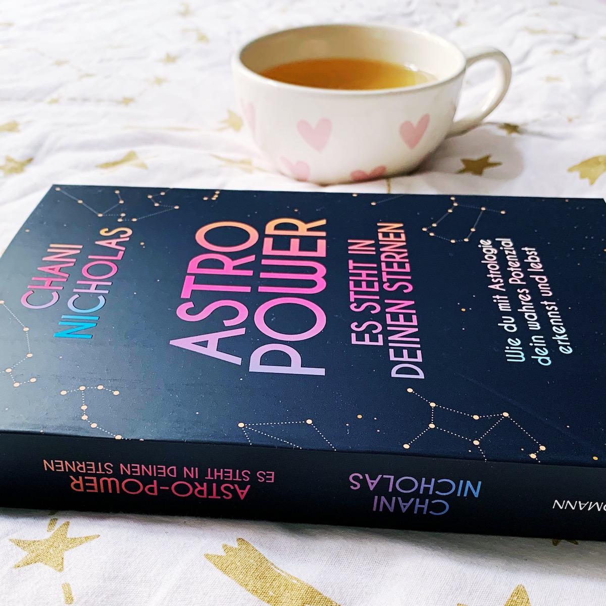 Astro Power Es steht in deinen Sternen Chani Nicholas