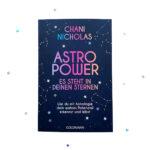 Chani Nicholas Astro Power - Es steht in deinen Sternen